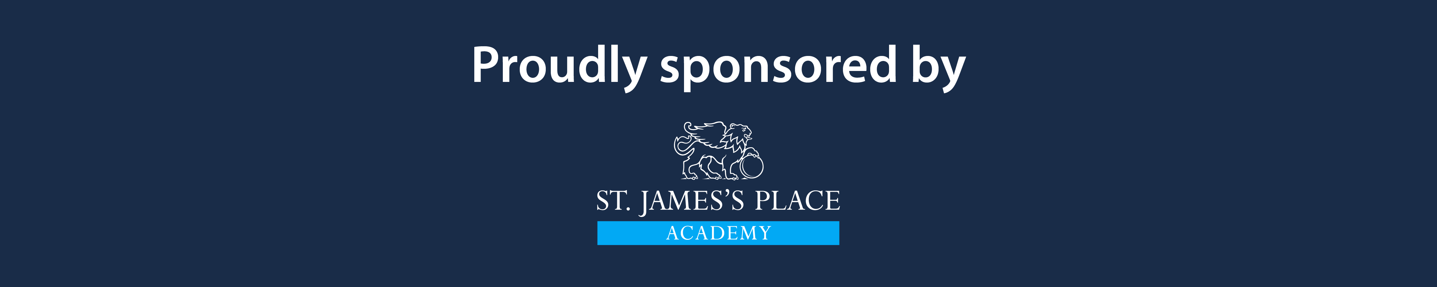 Proudly sponsored by St James's Place Academy